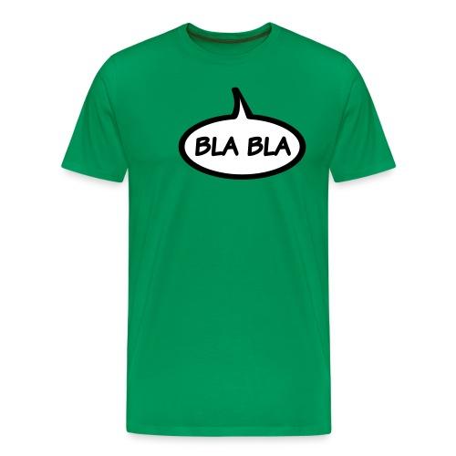 Bla bla - Mannen Premium T-shirt