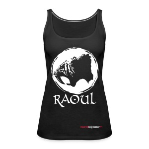Raoul Tank Top Female - Women's Premium Tank Top
