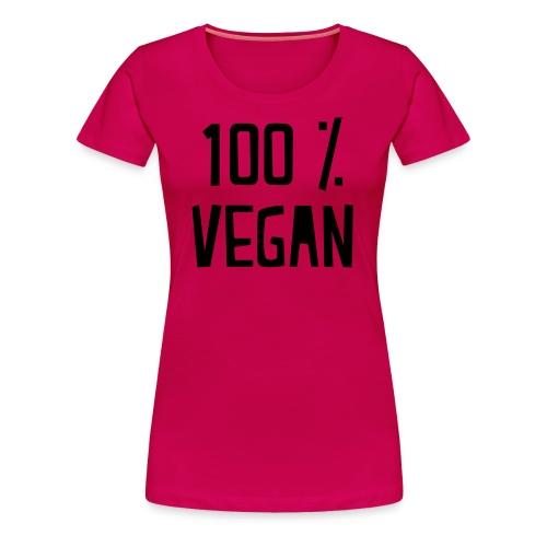 100% Vegan Ladies Tee - Women's Premium T-Shirt