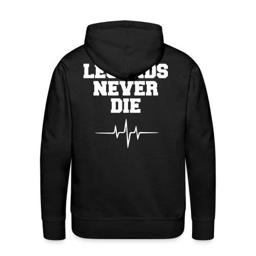 'Legends never die' mens hoodie - Men's Premium Hoodie