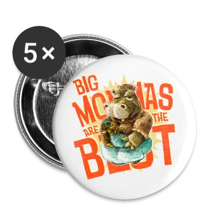 big mommas are the best! - Buttons large 56 mm