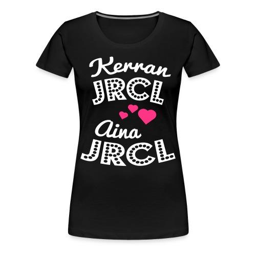 Kerran JRCL, aina JRCL - Naisten premium t-paita