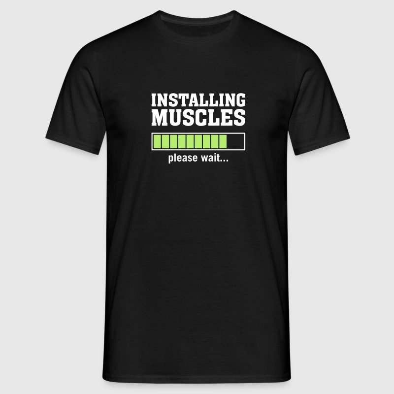 Installing Muscles (Please Wait) Tee shirts - T-shirt Homme