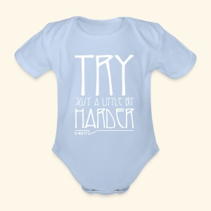 Try Harder Body - Body bébé bio manches courtes