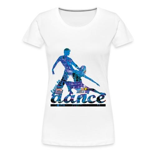 Danse - T-shirt Premium Femme