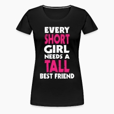 (SHORT GIRL - TALL GIRL) BFF T-Shirts