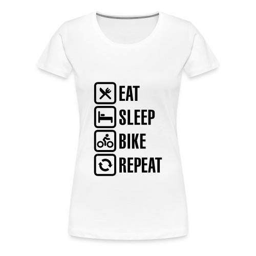 eat sleep bike repeat - Women's Premium T-Shirt