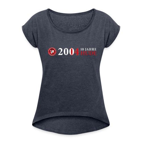 Shirt - 10 Jahre HUDE Logo - she - Frauen T-Shirt mit gerollten Ärmeln