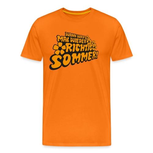 Wann wird's mal wieder richtig Sommer! - Männer Premium T-Shirt