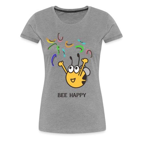 BEE HAPPY - Frauen Premium T-Shirt