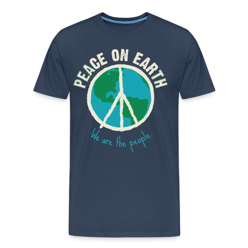 We are the People - Peace on Earth - Männer Premium T-Shirt