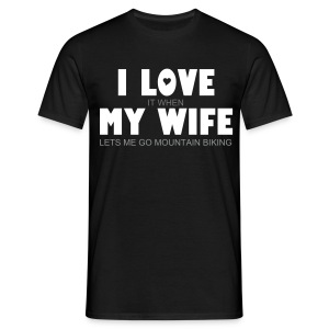 Love My Wife - Mountain Biking - Tee - Men's T-Shirt