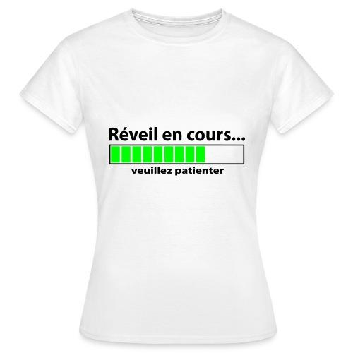 T-Shirt Femme 'Réveil en cours...' - T-shirt Femme