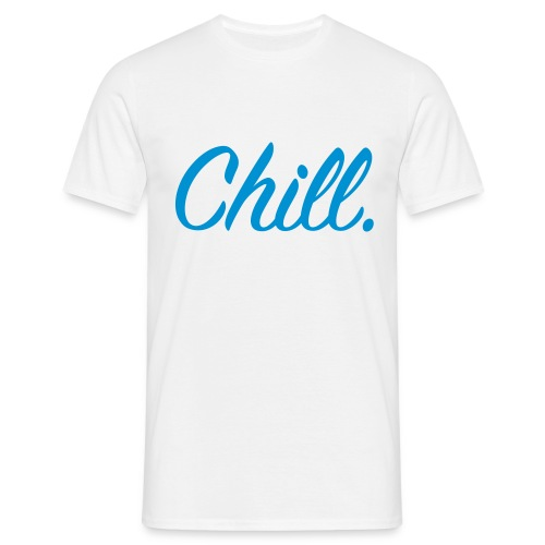 Chill - Men's T-Shirt - Men's T-Shirt
