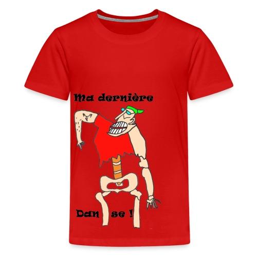 TS ROUGE ADO MA DERNIERE DANSE - T-shirt Premium Ado