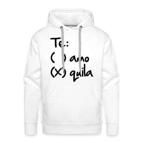 Te..quila - Männer Premium Hoodie