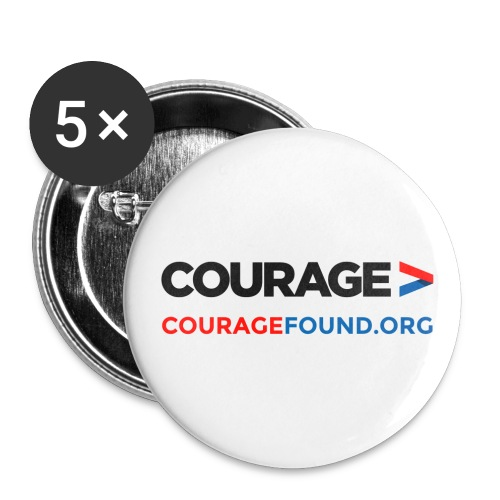 Courage Badges - Buttons large 2.2''/56 mm (5-pack)