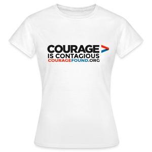 Courage is Contagious Women's T-Shirt - Women's T-Shirt