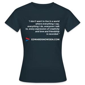 Snowden Quote Women's T-Shirt - Women's T-Shirt