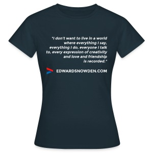 Snowden Quote Women's T-Shirt - Women's T-Shirt