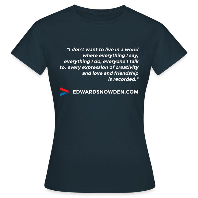 Snowden Quote Women's T-Shirt