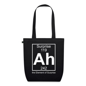 Ah, the Element of Surprise - EarthPositive Tote Bag
