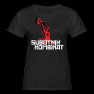T-Shirts ~ Frauen Bio-T-Shirt ~ Subotnik Kombinat SHIRT WOMEN BIO