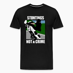 STUNTINGS NOT A CRIME T-Shirts