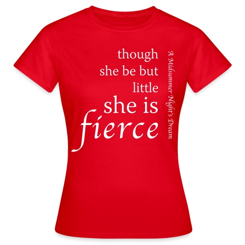 Fierce Women's T-Shirt - Women's T-Shirt