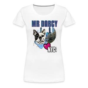 Mr Darcy loves NYC  Damen Premium  - Frauen Premium T-Shirt
