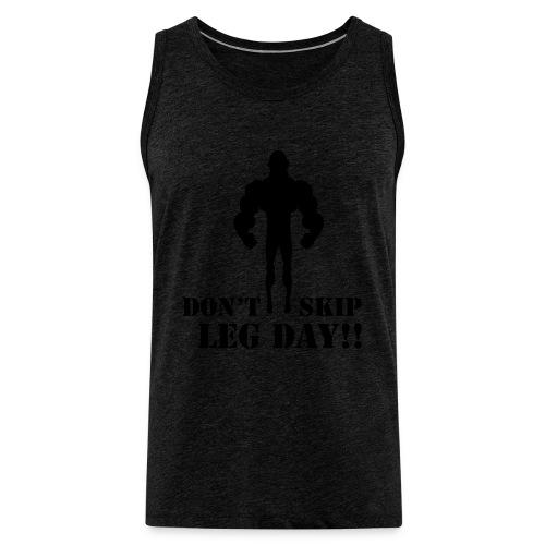 Leg Day vest - Men's Premium Tank Top