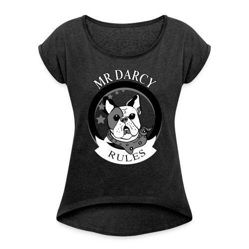 MR DARCY RULES  Boyfriend - Frauen T-Shirt mit gerollten Ärmeln