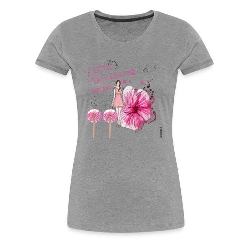 A LITTLE PEACH BLOSSOM DREAM Damen Premium  - Frauen Premium T-Shirt