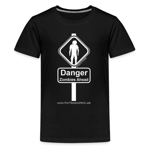 Teenager's T Shirt - Danger Zombies Ahead - Teenage Premium T-Shirt