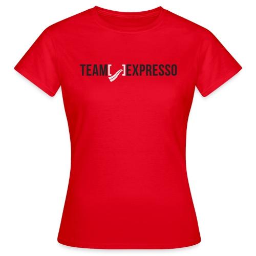 Team Expresso - Women's T-Shirt