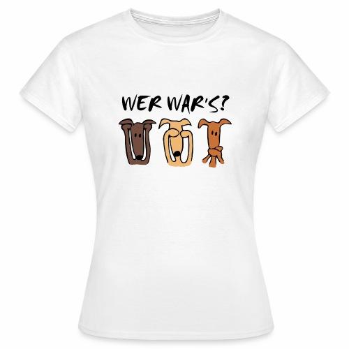 Wer war's? - Frauen T-Shirt