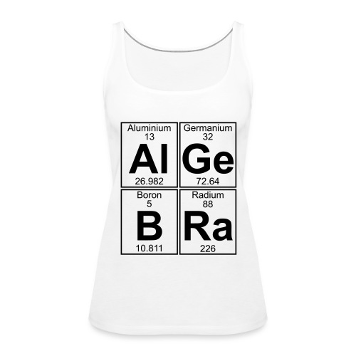 Al-Ge-B-Ra (algebra) - Women's Premium Tank Top