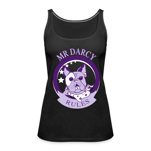 MR DARCY RULES Tanktop - Frauen Premium Tank Top