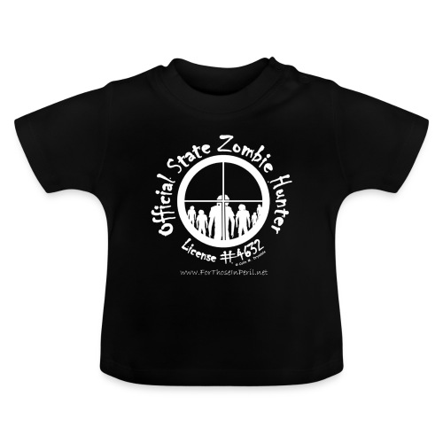 Baby's T Shirt - Official State Zombie Hunter - Baby T-Shirt