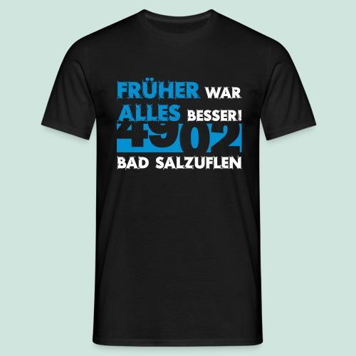 4902 Bad Salzuflen - Früher war alles besser - Männer T-Shirt