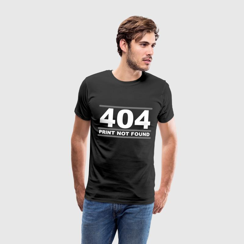 404 - Print not Found T-shirts - Herre premium T-shirt