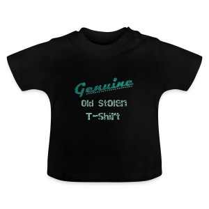 Old stolen quote t-shirt vintage  patjila 2014 Shirts - Baby T-shirt