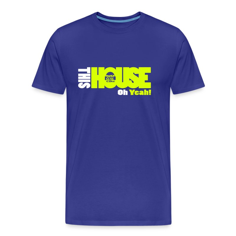 this_house_yeah - T-shirt Premium Homme