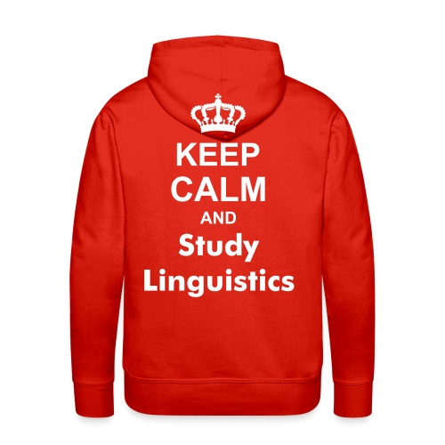 Keep Calm and Study Linguistics Hoodie - Men's Premium Hoodie