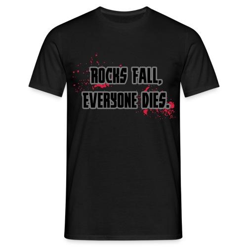 Rocks Fall, Everyone Dies Mens Tshirt - Men's T-Shirt