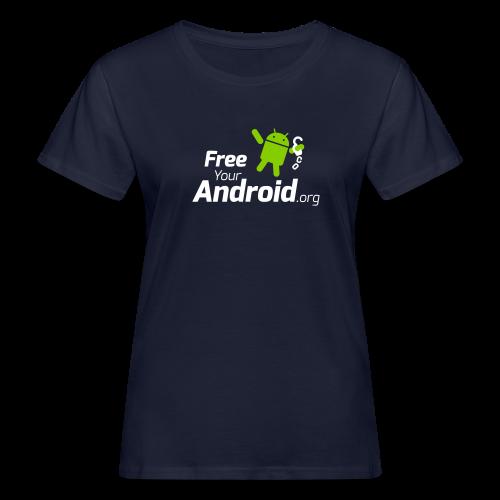 FreeYourAndroid.org - Frauen Bio-T-Shirt
