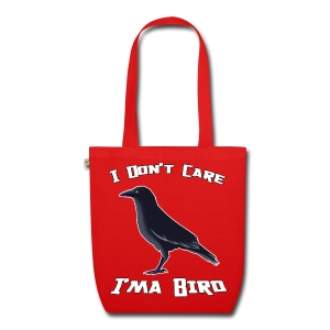 Im a Bird Bag - EarthPositive Tote Bag