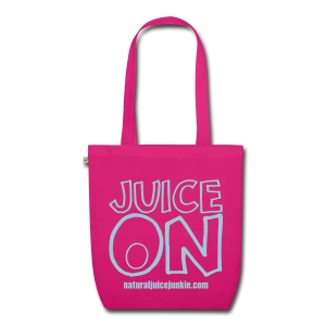 Juice On ORGANIC Bag - EarthPositive Tote Bag
