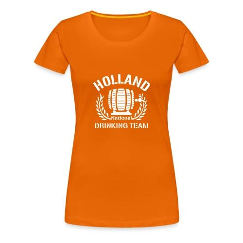 Holland National Drinking Team - Oranje Shirt (dames) - Vrouwen Premium T-shirt
