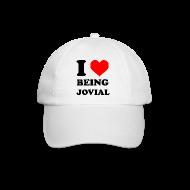 Caps & luer ~ Baseballcap ~ I Love Being Jovial